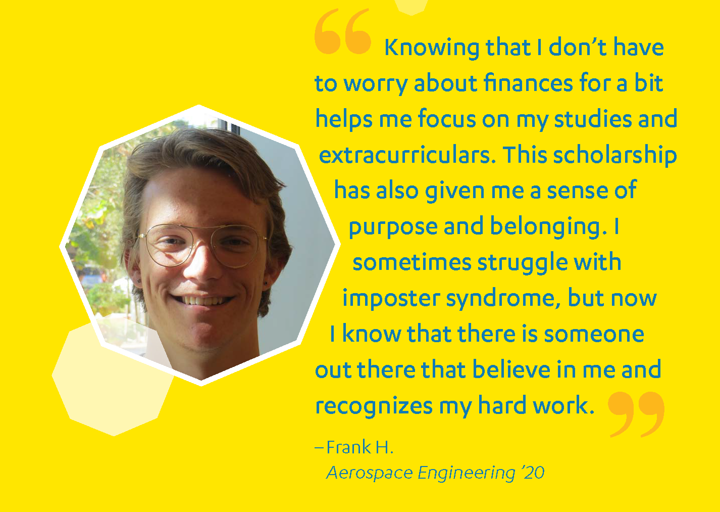Student testimonial from Frank H. Aerospace Engineering Major