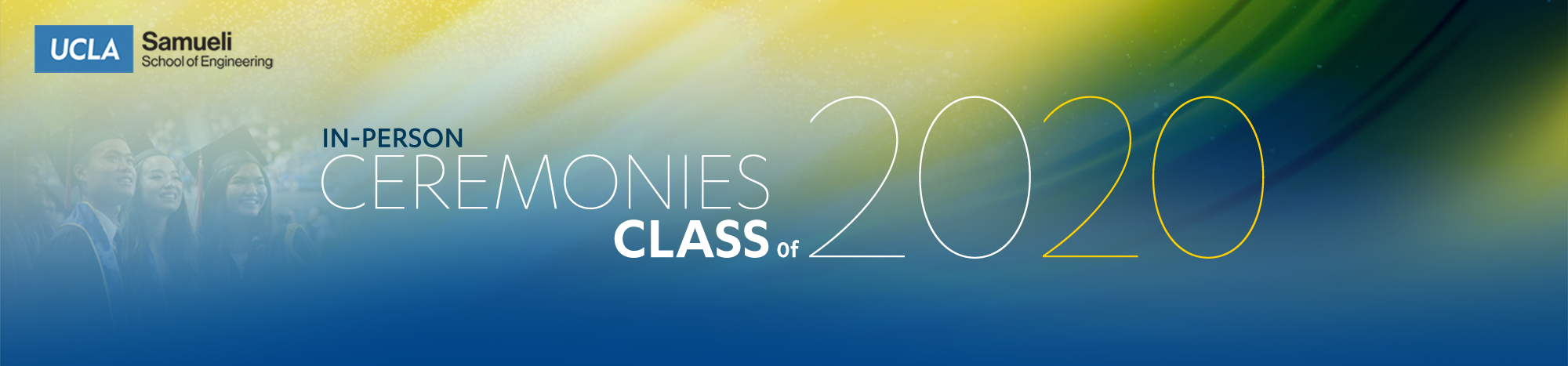 In-Person Ceremonies for Class of 2020